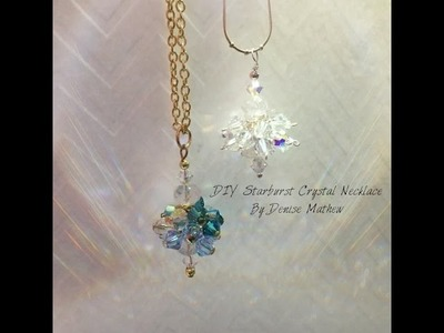 DIY Starburst Crystal Necklace by Denise Mathew