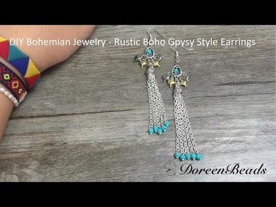 Doreenbeads Jewelry Making Tutorial - How to DIY Chic Rustic Boho Gpysy Style Earrings