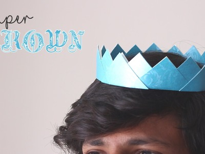 How to make Paper Crown - Easy DIY arts and crafts