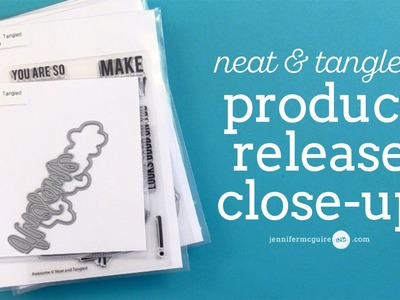 Product Release Close-Up Video: Neat & Tangled