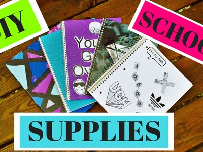 BACK TO SCHOOL 2016.17: DIY SCHOOL SUPPLIES l DIY CUTE TUMBLR NOTEBOOKS