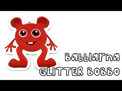 Bobbo from Babblarna DIY Crafts - Glitter and Rhinestones
