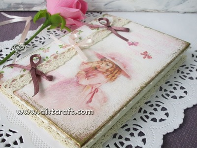 Decoupage journal cover tutorial - DIY. Vintage style journal. notebook.notepad. Shabby chic.