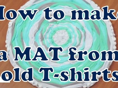 DIY A mat made from old T shirts  | Nifty | 5 Minute crafts