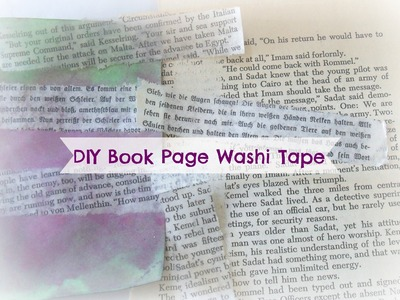 DIY Book Page Washi Tape. How to make easy washi tape