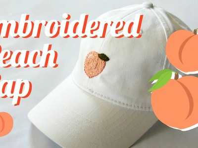 DIY | Embroidered Peach Cap