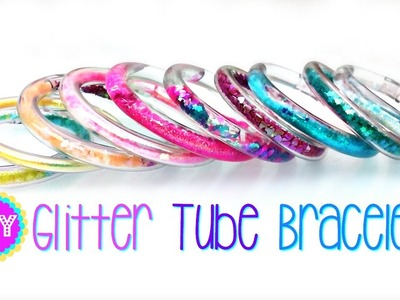 DIY GLITTER TUBE BRACELETS!  SO FUN AND PRETTY!
