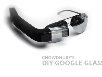 DIY Google Glass: Complete Tutorial Part 1