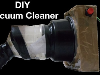 DIY Homemade vacuum cleaner using computer cooling fan