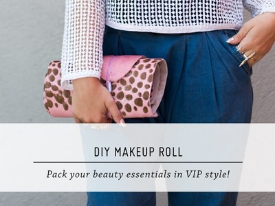 DIY Makeup Roll   Travel Accessory Tutorial   Mr Kate