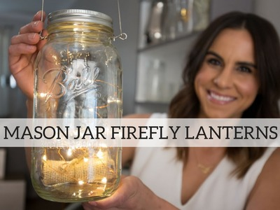 DIY Mason Jar Firefly Lanterns