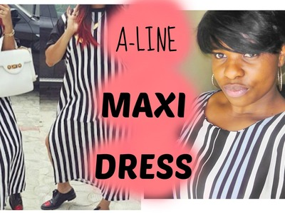 DIY: MONOCHROME A-LINE MAXI DRESS (EASY SEWING)