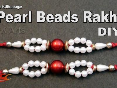 DIY  Pearl Beads Rakhi. Bracelete | How to make | JK Arts 1006