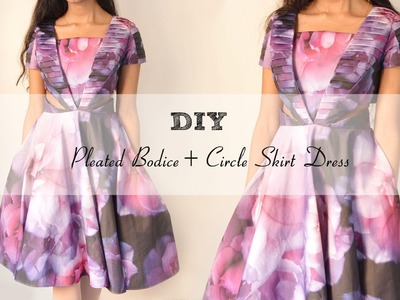 DIY: Pleated Bodice+Circle Skirt Dress (Digital Fabrics Tag)