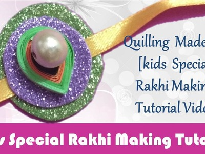 DIY: Rakhi Making - Paper Quilling & Foam Green Rakhi video tutorial - Raksha Bandhan Special