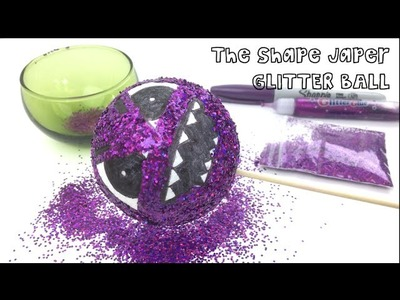 DIY Shape Japer Glitter Ball Tutorial - Numberjacks crafts!