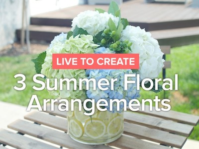 DIY Summer Flower Arrangements