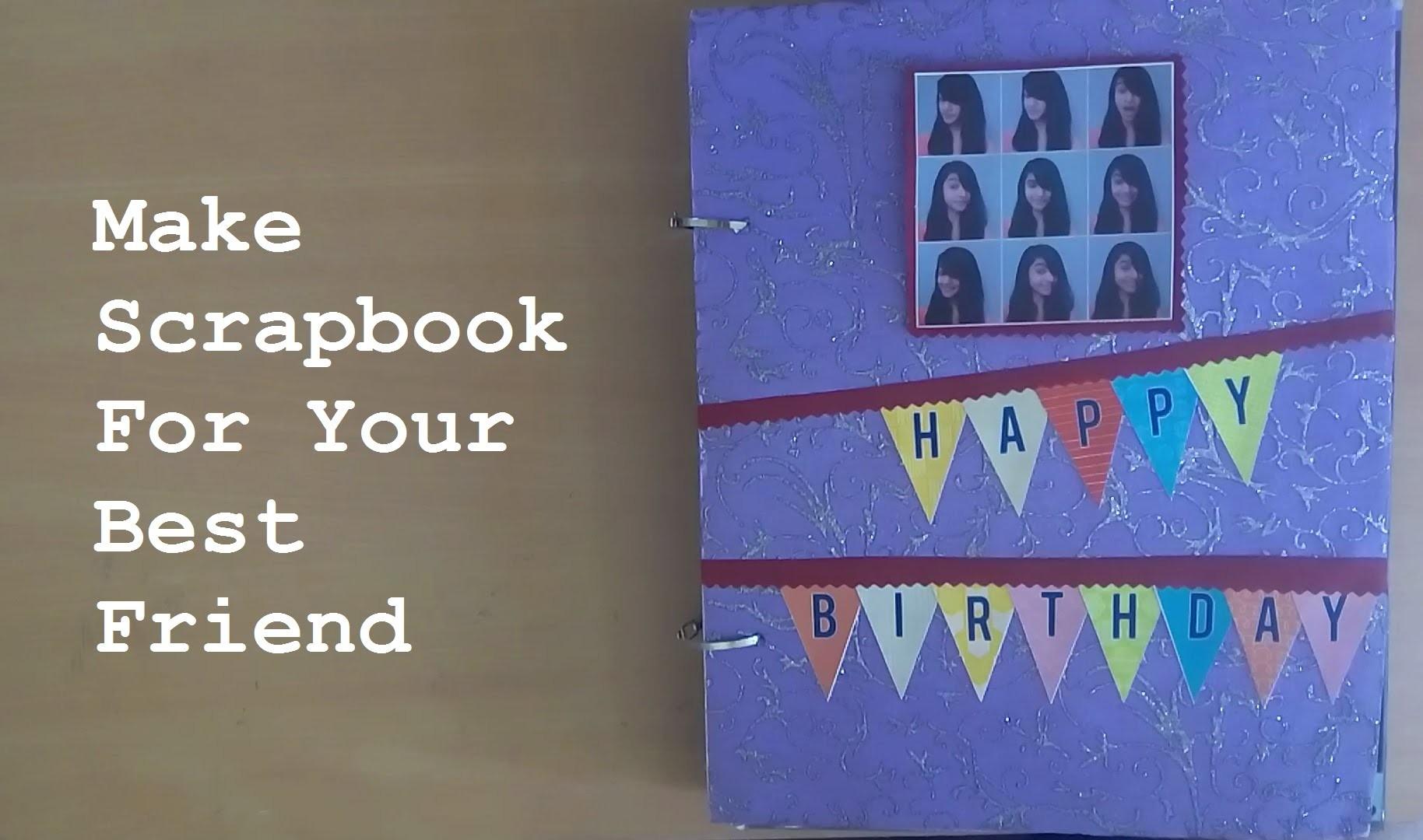 Scrapbook For Your Best Buddy | DIY Video