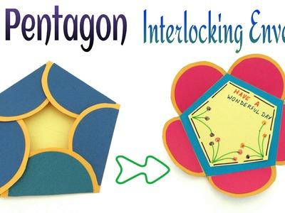 "Tutorial to make your own ""Pentagon Interlocking Envelope 
