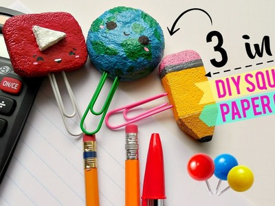 3 in 1: DIY Squishy Paperclips! | mishcrafts