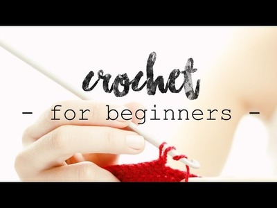 CROCHET FOR BEGINNERS | Lesson 2: Single Crochet (UK Double Crochet) ♥ CROCHET LOVERS