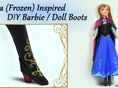 DIY Barbie. Doll Boots - Anna (Frozen) inspired Tutorial