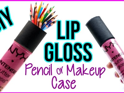 DIY Crafts: How To Make An NYX Lip Gloss Tube Pencil Case or Makeup Case! No Sew - Cool DIY Project