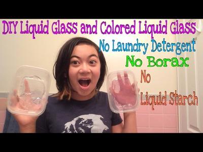 DIY Liquid Glass and Colored Liquid Glass No Laundry Detergent, No Borax, and No Liquid Starch