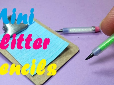 DIY Miniature Working Glitter Pencils: Doll School Supplies