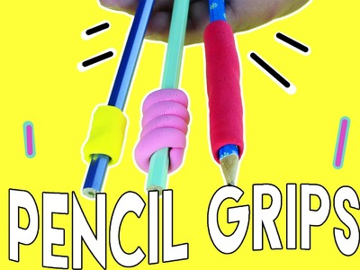 DIY | Pencil Grips - BACK TO SCHOOL DIY - HOW TO MAKE SQUISHY SCHOOL SUPPLIES!!!
