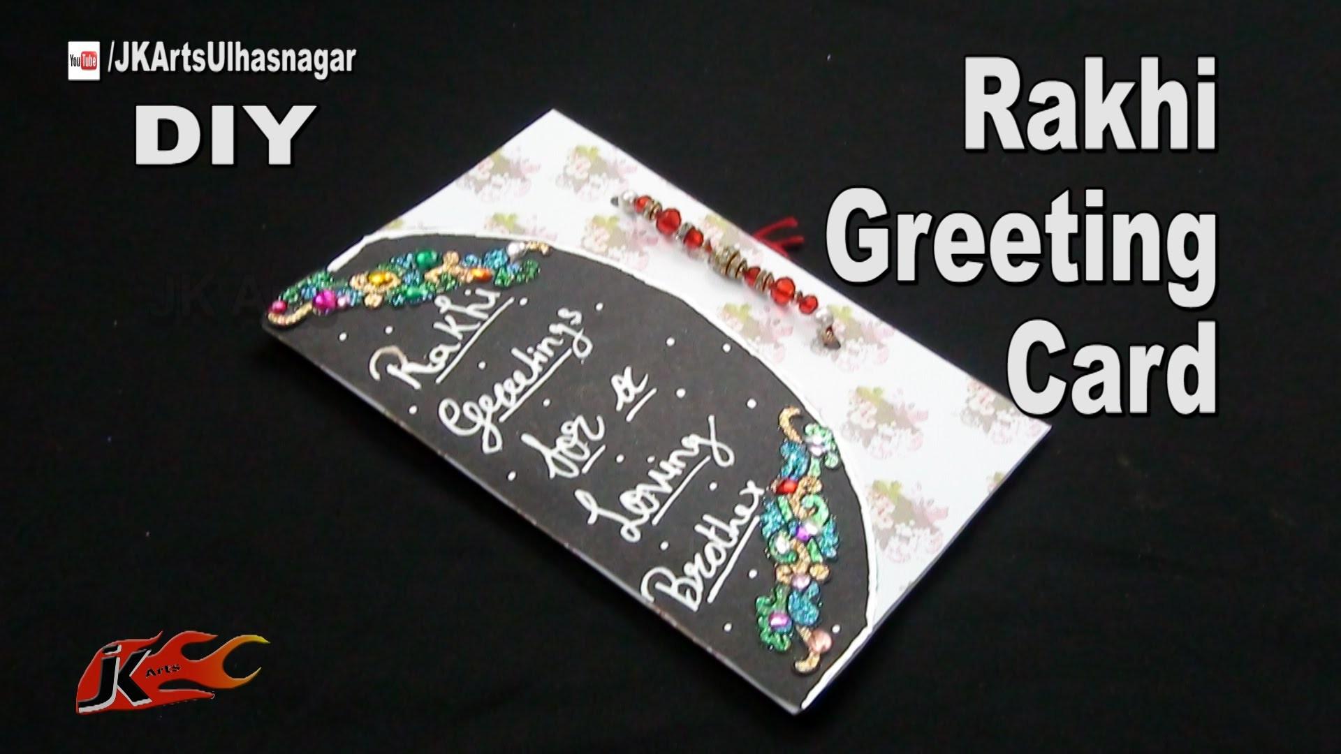 DIY Rakhi Greeting Card for Raksha Bandhan   How to Make   JK Arts 1048