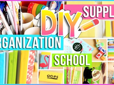 DIY School Supplies + Organization Ideas for Your Room! Easy DIY Projects You NEED To Try 2016-2017