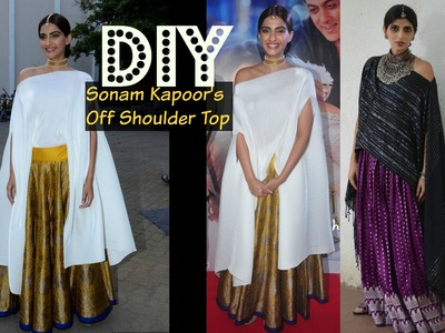 DIY Sonam Kapoor's Top : Quick Easy DIY Off Shoulder Top