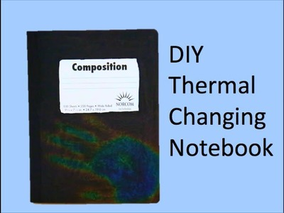 DIY Thermal Changing Notebook