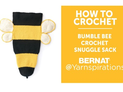 How to Crochet a Bumble Bee Snuggle Sack