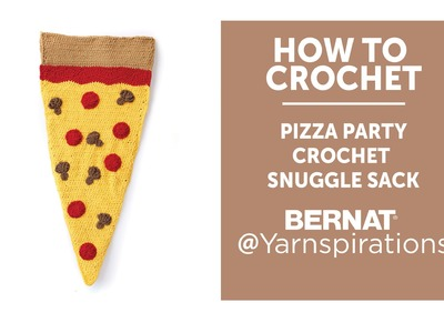 How to Crochet a Pizza Snuggle Sack