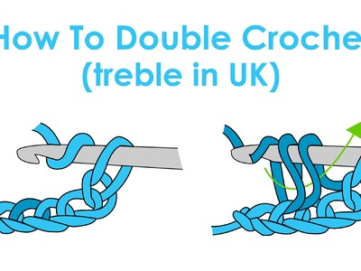 How to Double Crochet (Treble Crochet in UK) - Crochet Lesson 5