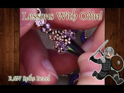 Lessons With Odin: RAW Beaded Spike Bezel DIY Jewelry tutorial