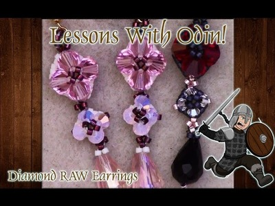 Lessons With Odin: RAW Diamond Earrings DIY Beading Tutorial