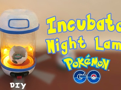 Pokemon GO Night Lamp - Egg Incubator DIY