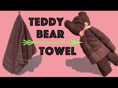 Teddy Bear Towel - Easy DIY
