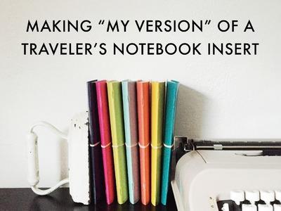 Traveler's Notebook DIY | My Version