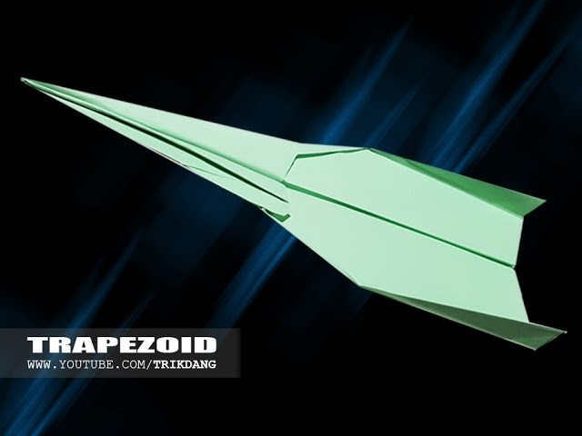 Best Paper Planes: How to make a paper airplane that Flies | Trapezoid