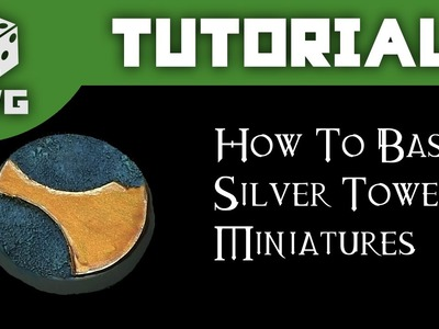 Games Workshop Tutorial: How To Base Silver Tower Miniatures
