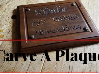 How To Carve Letters In A Plaque With Simple Hand Tools