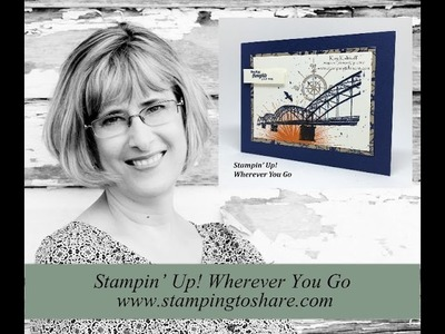 How to Create a Stampin' Up! Wherever You Go Card