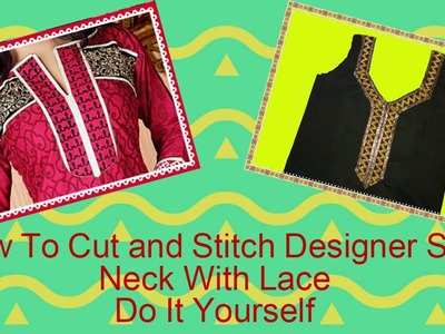 How To Cut And Stitch Designer Suit Neck With Lace