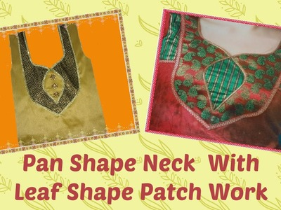How To Cut And Stitch Designer Neck With Leaf Patch Work And Lace