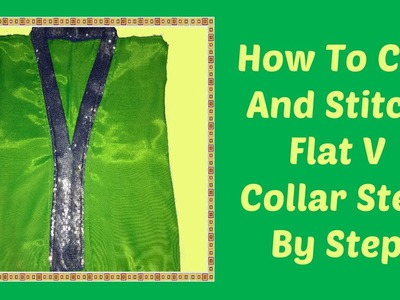 How To Cut And Stitch Flat V Collar Step By Step