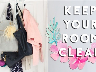 How to Keep Your Room Clean and Organized when it's Tidy